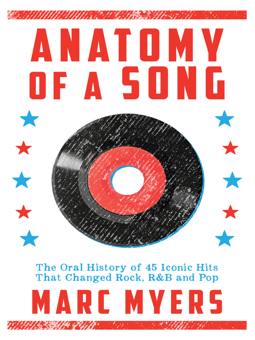 Title details for Anatomy of a Song by Marc Myers - Wait list