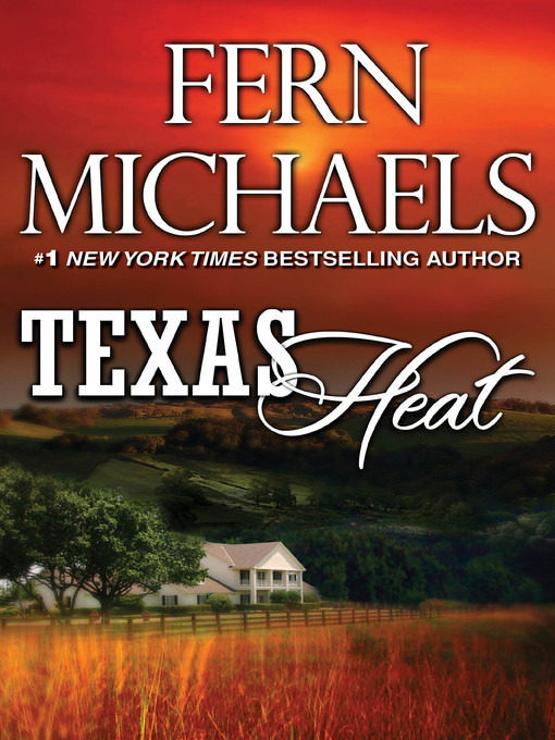 Title details for Texas Heat by Fern Michaels - Available