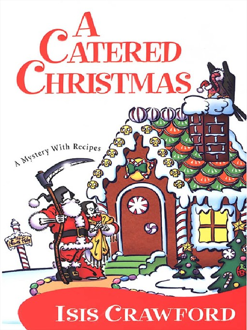 Title details for A Catered Christmas by Isis Crawford - Wait list