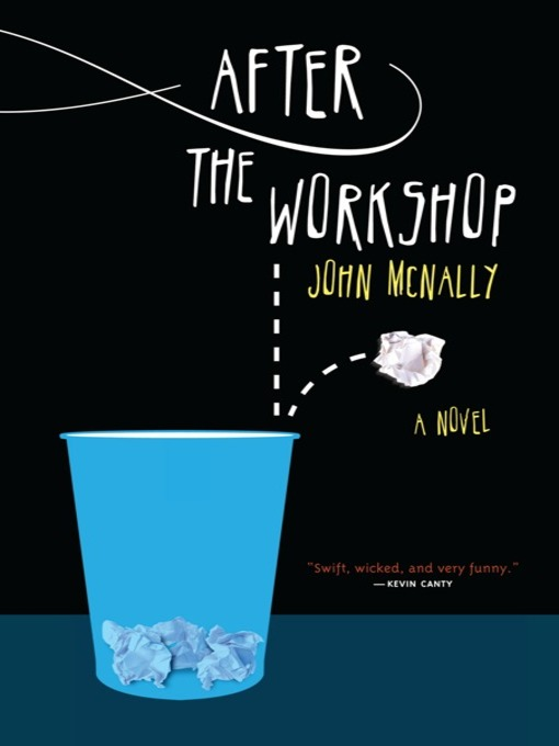 Title details for After the Workshop by John McNally - Available