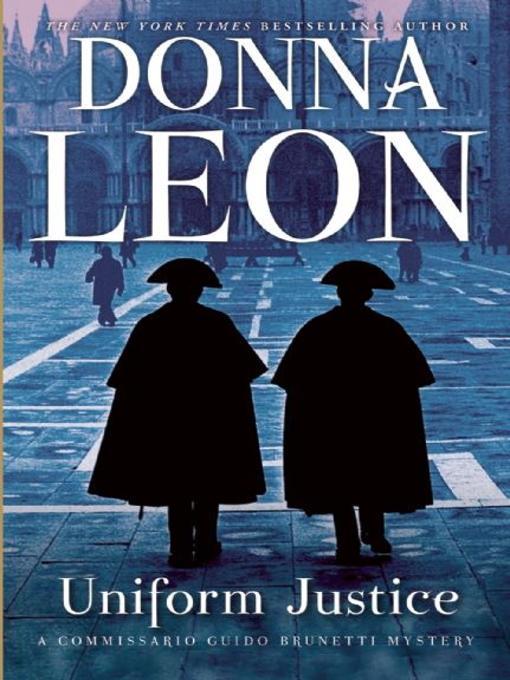 Title details for Uniform Justice by Donna Leon - Wait list
