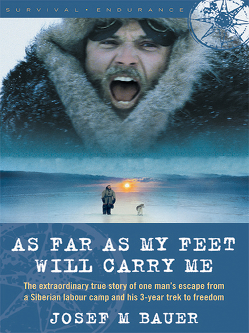 Title details for As Far as My Feet Will Carry Me by Josef M. Bauer - Available