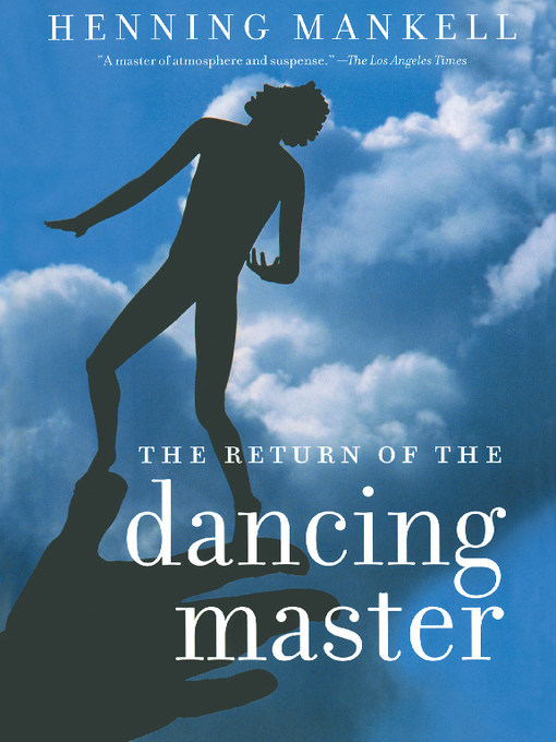 Title details for The Return of the Dancing Master by Henning Mankell - Available
