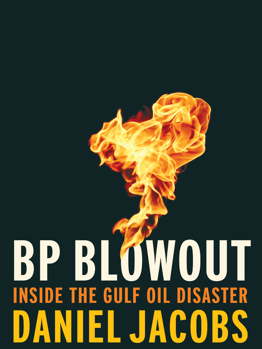 Title details for BP Blowout by Daniel Jacobs - Available