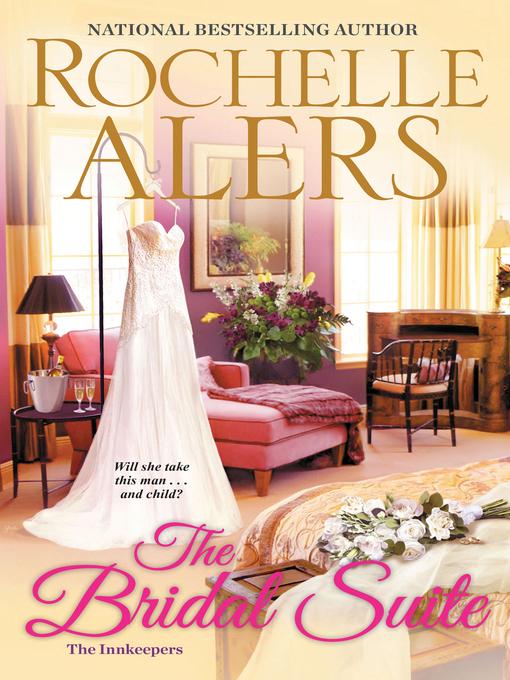 Title details for The Bridal Suite by Rochelle Alers - Wait list