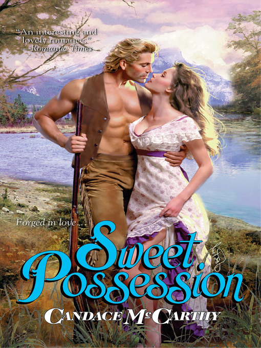 Title details for Sweet Possession by Candace McCarthy - Available