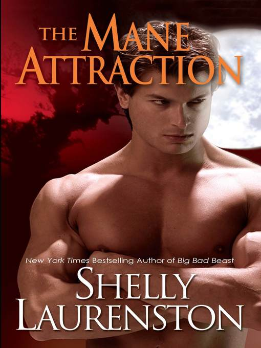 Title details for The Mane Attraction by Shelly Laurenston - Available