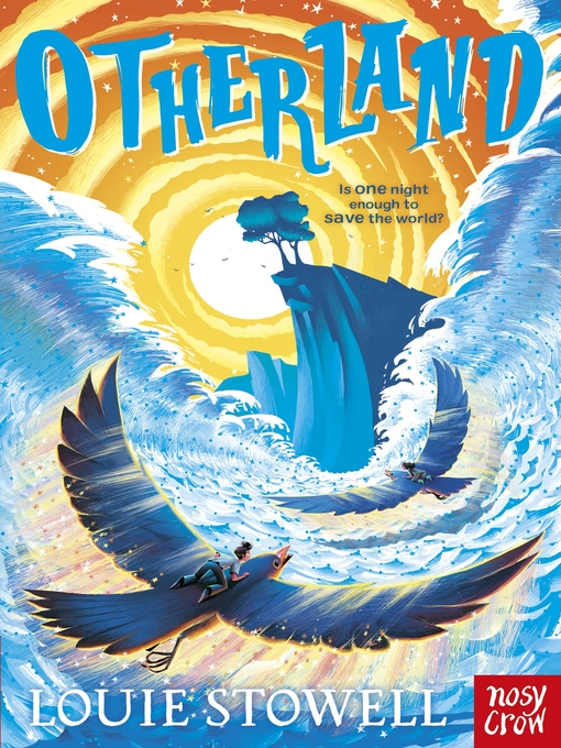 Title details for Otherland by Louie Stowell - Available