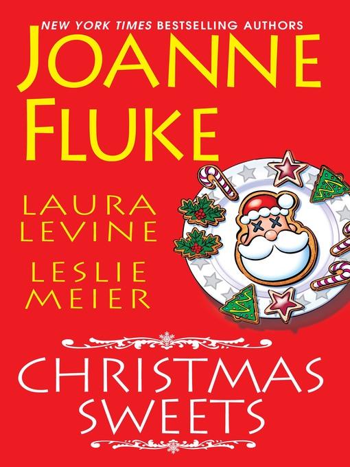 Title details for Christmas Sweets by Joanne Fluke - Wait list