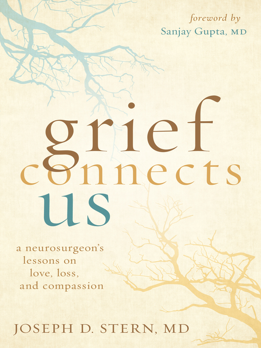Title details for Grief Connects Us by Joseph D. Stern - Available