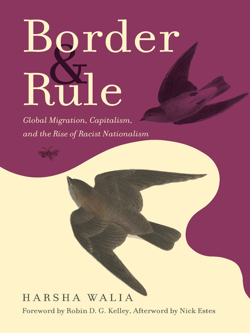 Title details for Border and Rule by Harsha Walia - Available