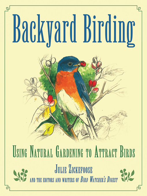 Title details for Backyard Birding by Julie Zickefoose - Wait list