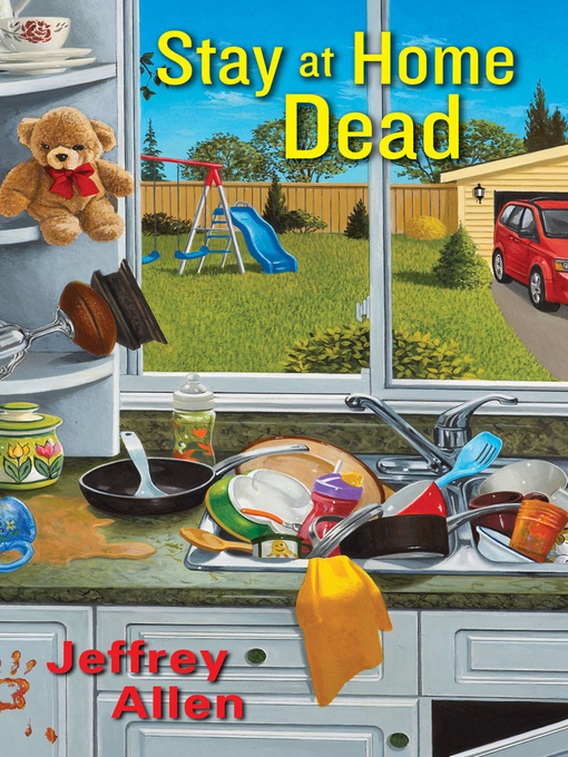Title details for Stay At Home Dead by Jeffrey Allen - Wait list