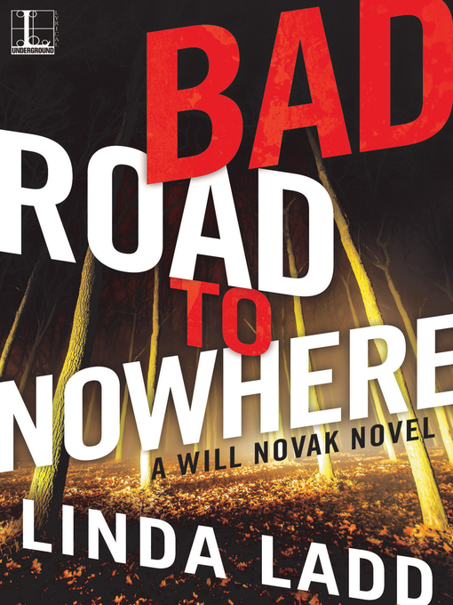 Title details for Bad Road to Nowhere by Linda Ladd - Available
