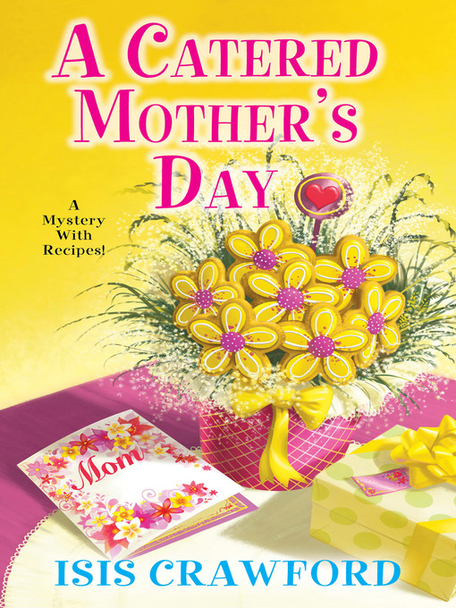Title details for A Catered Mother's Day by Isis Crawford - Available