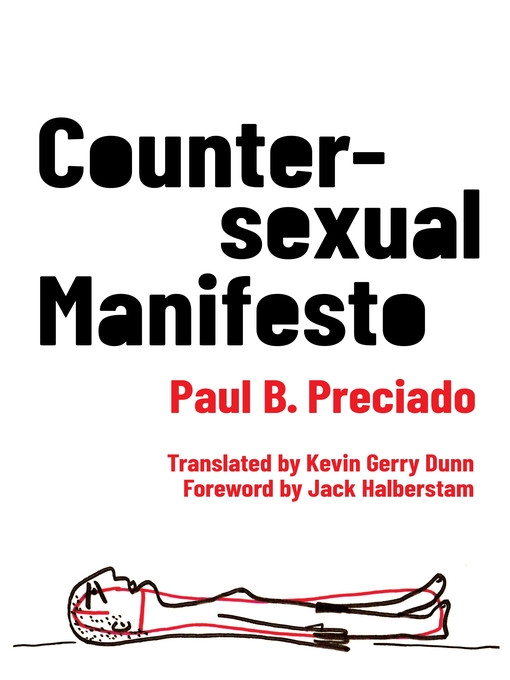 Title details for Countersexual Manifesto by Paul B. Preciado - Available
