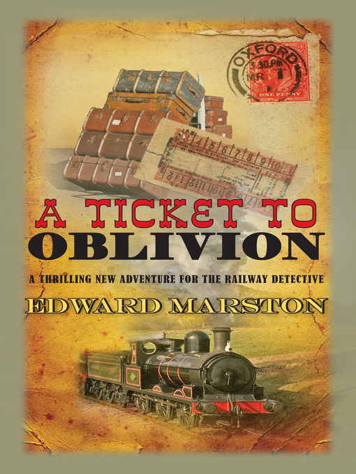 Title details for A Ticket to Oblivion by Edward Marston - Available