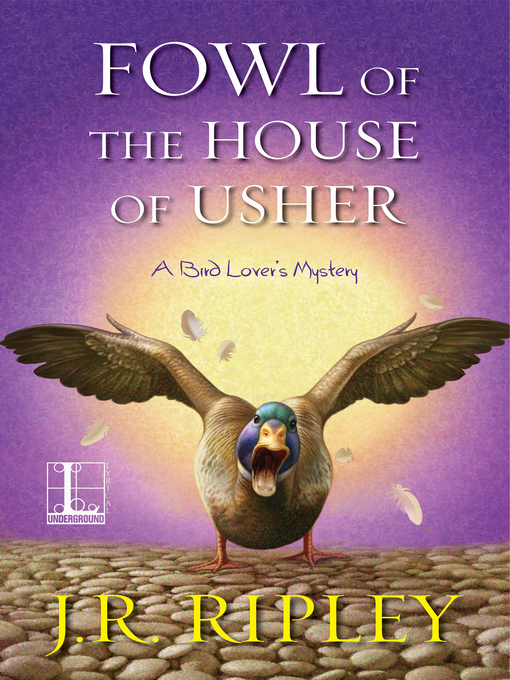 Title details for Fowl of the House of Usher by J.R. Ripley - Available