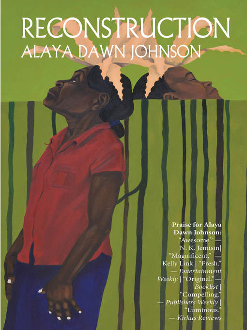 Title details for Reconstruction by Alaya Dawn Johnson - Available