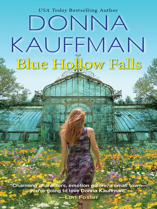 Title details for Blue Hollow Falls by Donna Kauffman - Wait list