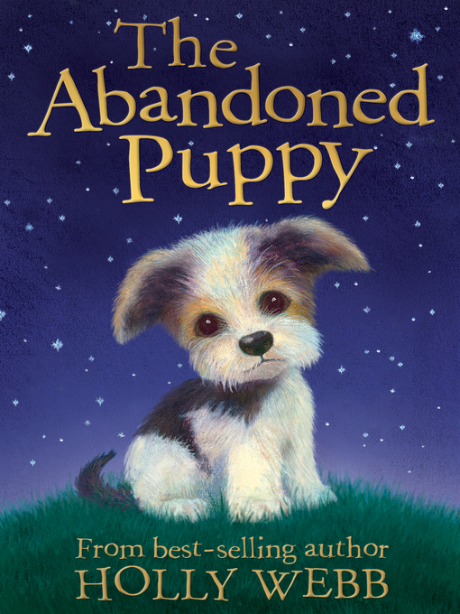 Title details for The Abandoned Puppy by Holly Webb - Wait list