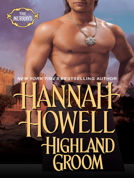Title details for Highland Groom by Hannah Howell - Available