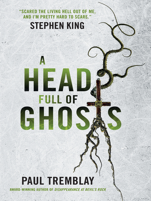 Title details for A Head Full of Ghosts by Paul Tremblay - Available
