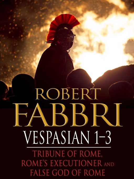 Title details for Vespasian 1-3 by Robert Fabbri - Available