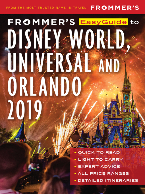 Title details for Frommer's EasyGuide to DisneyWorld, Universal and Orlando 2019 by Jason Cochran - Available