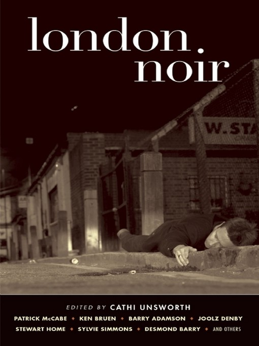 Title details for London Noir by Cathi Unsworth - Available