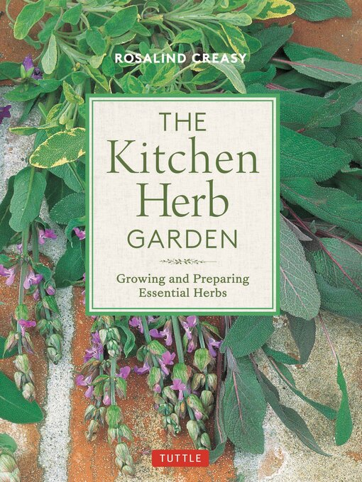 The Kitchen Herb Garden Growing and Preparing Essential Herbs