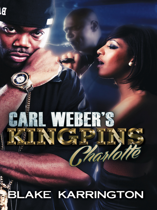 Title details for Carl Weber's Kingpins by Blake Karrington - Available