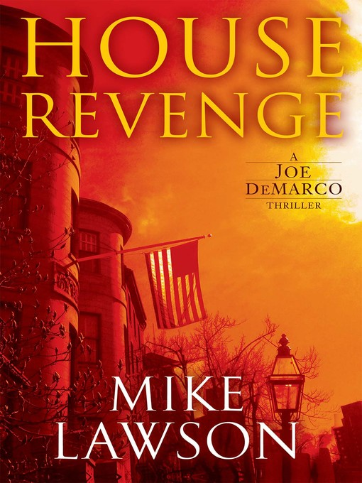 Title details for House Revenge by Mike Lawson - Available
