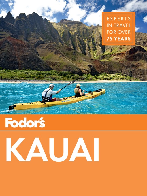Title details for Fodor's Kauai by Fodor's Travel Guides - Available