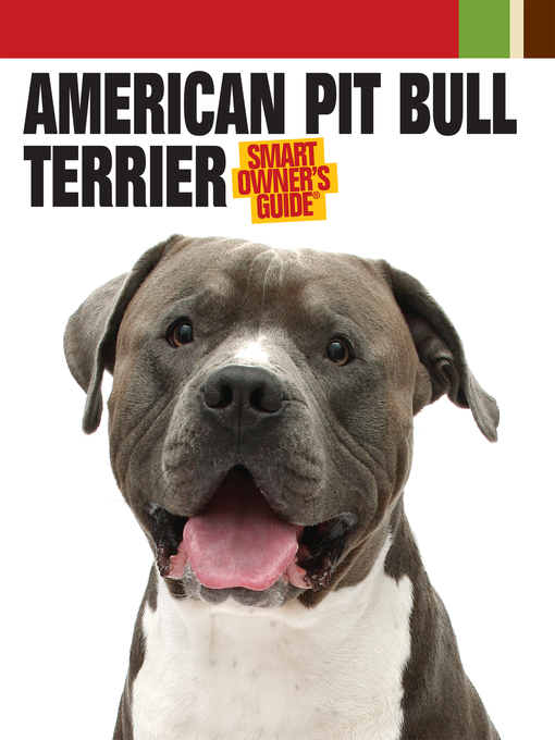 Title details for American Pit Bull Terrier by Dog Fancy Magazine - Available