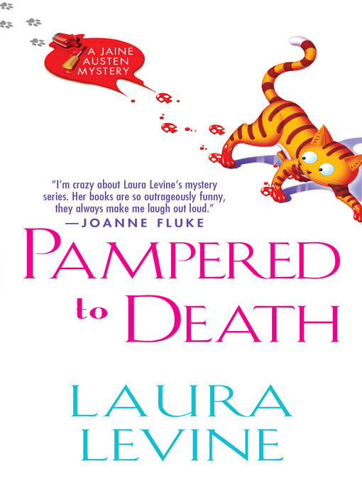 Title details for Pampered to Death by Laura Levine - Available