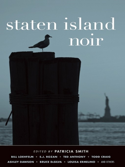 Title details for Staten Island Noir by Patricia Smith - Wait list