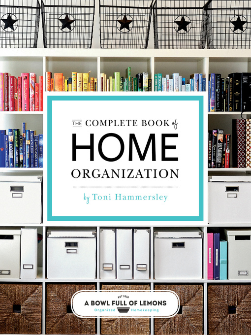 Title details for The Complete Book of Home Organization by Toni Hammersley - Wait list