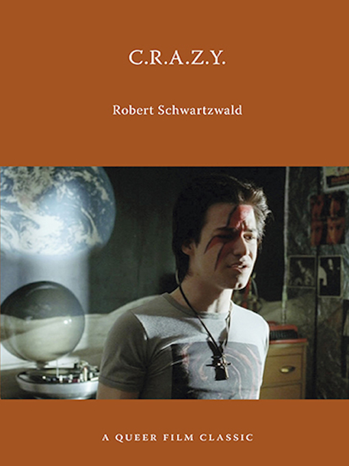 Title details for C.R.A.Z.Y. by Robert Schwartzwald - Available