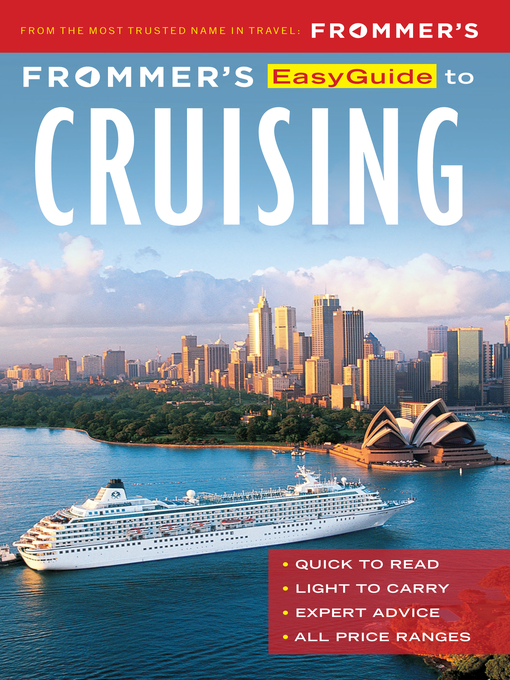 Title details for Frommer's EasyGuide to Cruising by Aaron Saunders - Wait list