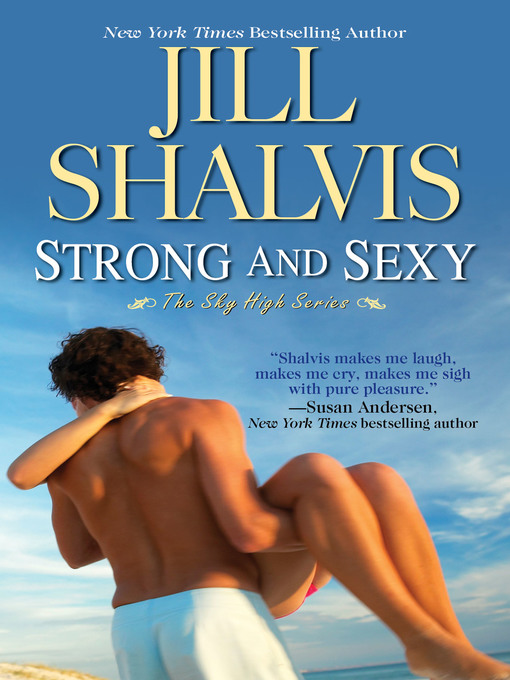 Title details for Strong and Sexy by Jill Shalvis - Available