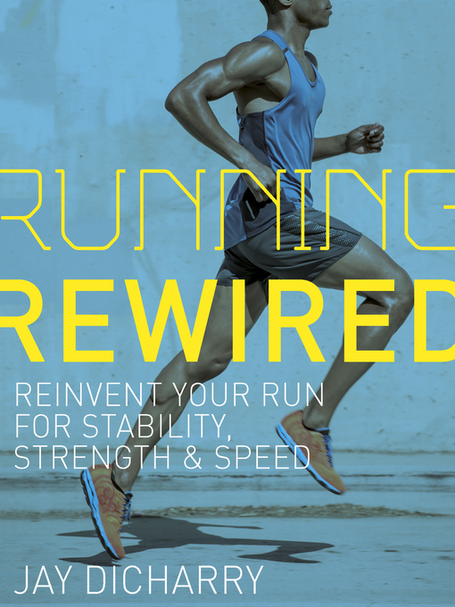 Title details for Running Rewired by Jay Dicharry - Available