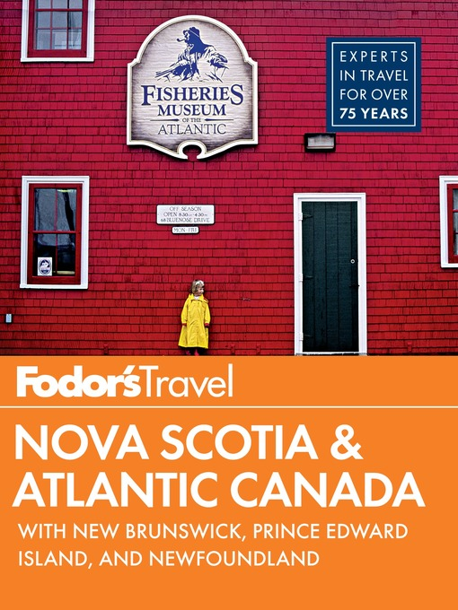 Title details for Fodor's Nova Scotia & Atlantic Canada by Fodor's Travel Guides - Available
