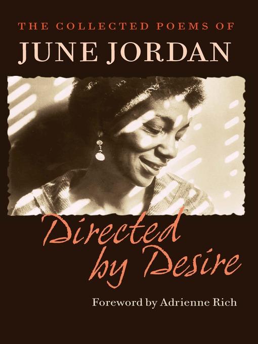 Title details for Directed by Desire by June Jordan - Wait list