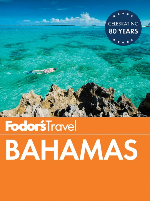 Title details for Fodor's Bahamas by Fodor's Travel Guides - Available