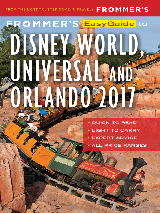 Title details for Frommer's EasyGuide to Disney World, Universal and Orlando 2017 by Jason Cochran - Available