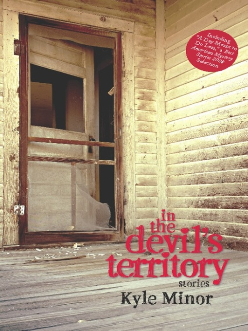 Title details for In the Devil's Territory by Kyle Minor - Available