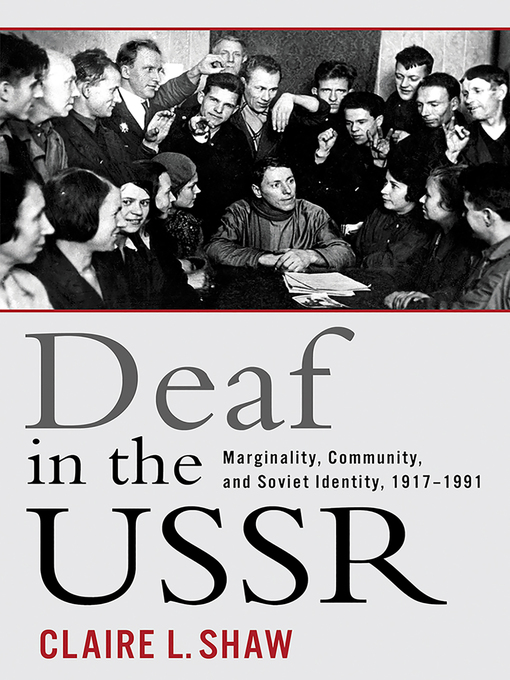 Title details for Deaf in the USSR by Claire L. Shaw - Available