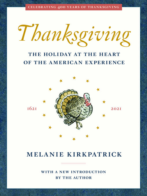 Title details for Thanksgiving by Melanie Kirkpatrick - Available