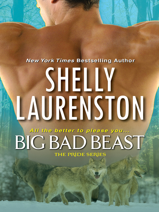 Title details for Big Bad Beast by Shelly Laurenston - Available